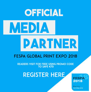 EUROPE'S LARGEST SPECIALITY PRINT EXPO FOR 2018!