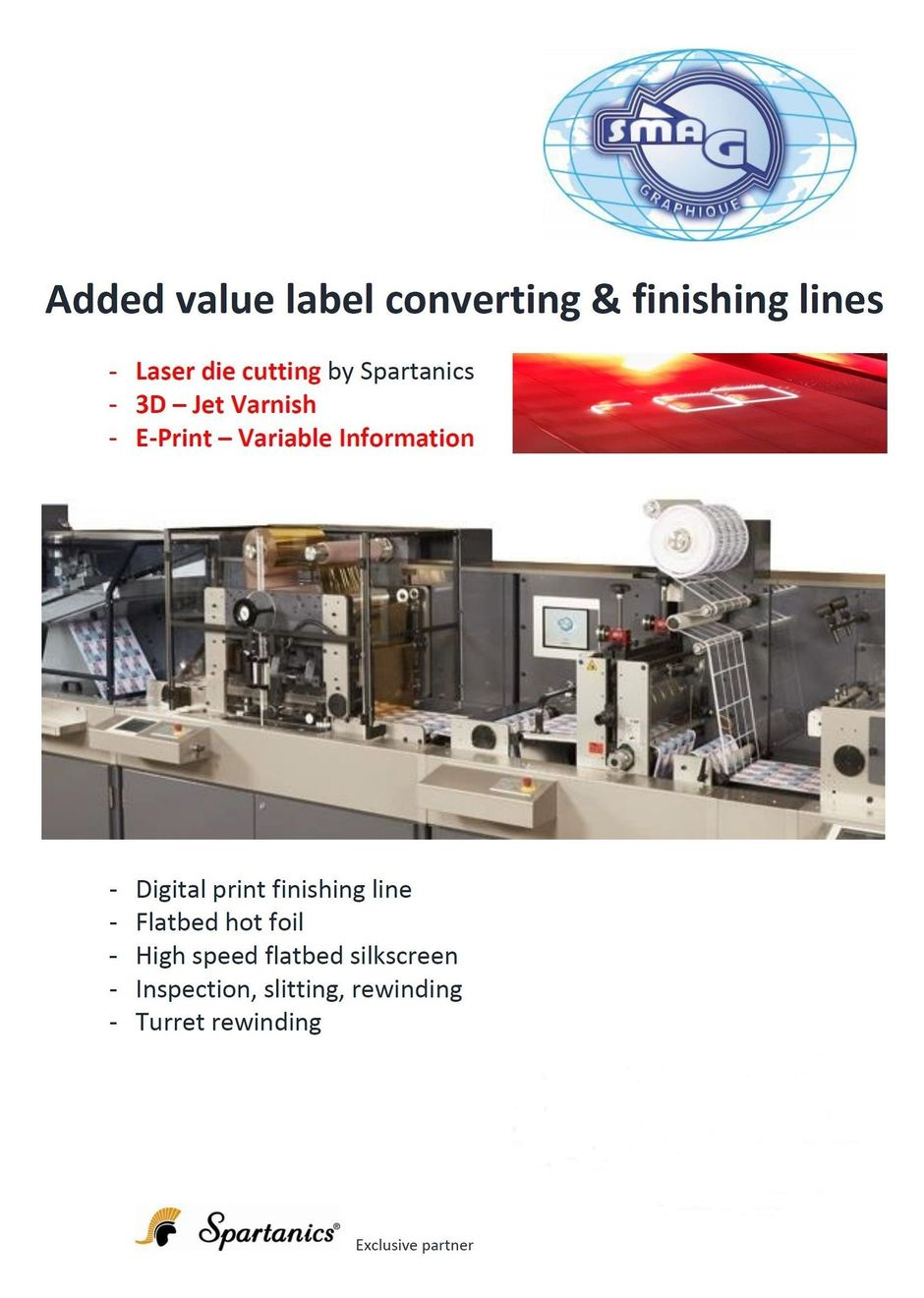 Label converting & finishing met SMAG & Vegram Graphics